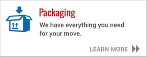 Packaging - We have everything you need for your move - Learn more